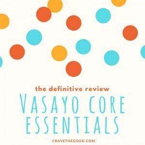 Vasayo Core Essentials MicroCaps - The Definitive Review. I've conducted thorough review of the new Vasayo Core Essentials nutritional supplement. In this post, you can learn how Core Essentials can benefit you, improve your energy, stamina, and improve your long term health. Join our winning Rapid Fire Health Vasayo team today! | cravethegood.com