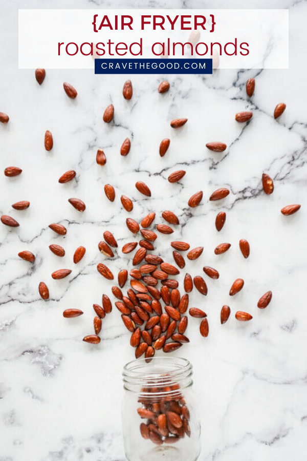 Ditch the oven and learn how to use your air fryer to make the these healthy roasted almonds! You'll love how fresh, delicious and easy they are! | cravethegood.com #cravethegood #roastedalmonds #airfryer #airfryerrecipes