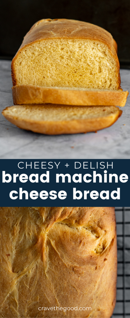 Bread machine cheese bread pinterest graphic.