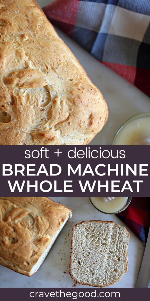Bread machine whole wheat bread pinterest graphic.
