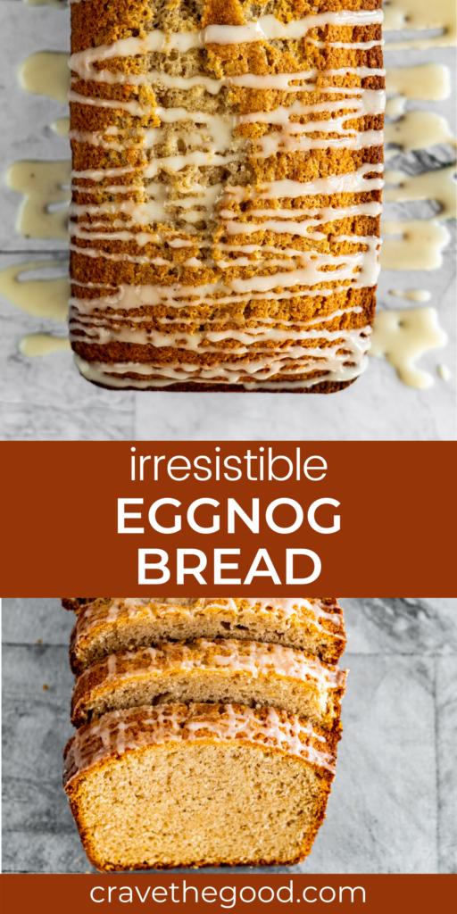 eggnog bread pinterest graphic.