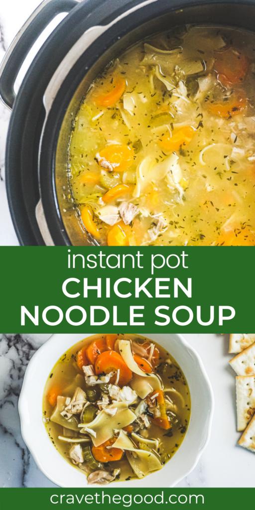 Instant pot chicken noodle soup pinterest graphic.