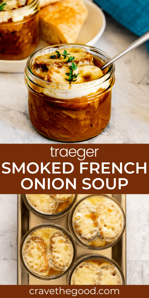 Traeger Smoked french onion soup pinterest graphic.