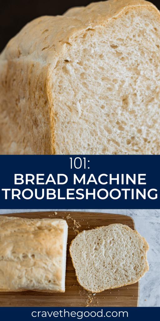 Bread machine troubleshooting pinterest graphic.