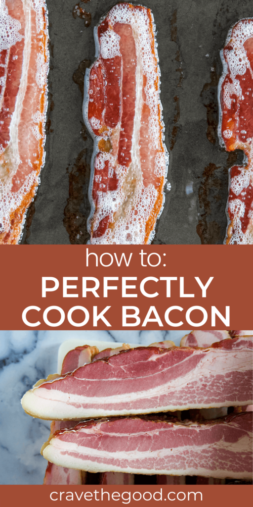 How to perfectly cook bacon pinterest graphic.
