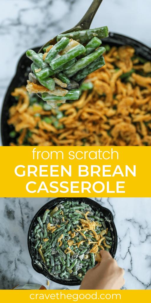 From scratch green bean casserole pinterest graphic.