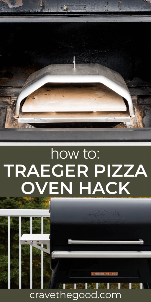 Traeger pizza oven hack pinterest graphic.