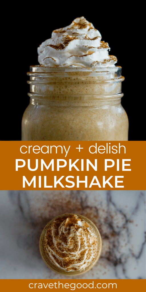 Pumpkin pie milkshake pinterest graphic.