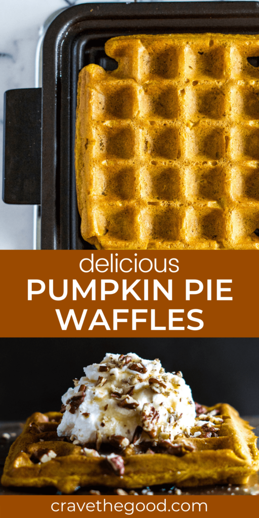Delicious Pumpkin Pie Waffles pinterest graphic.