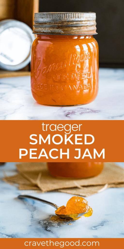 traeger smoked peach jam pinterest graphic.