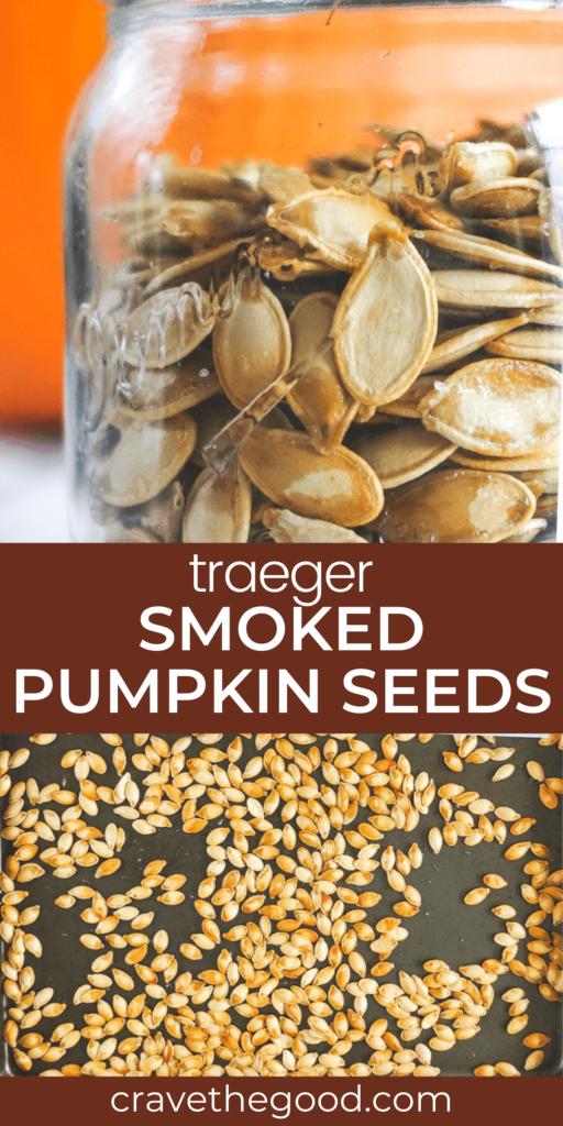 Traeger smoked pumpkin seeds pinterest graphic.