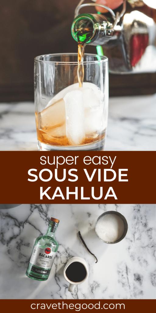 Super Easy Sous Vide Kahlua pinterest graphic.