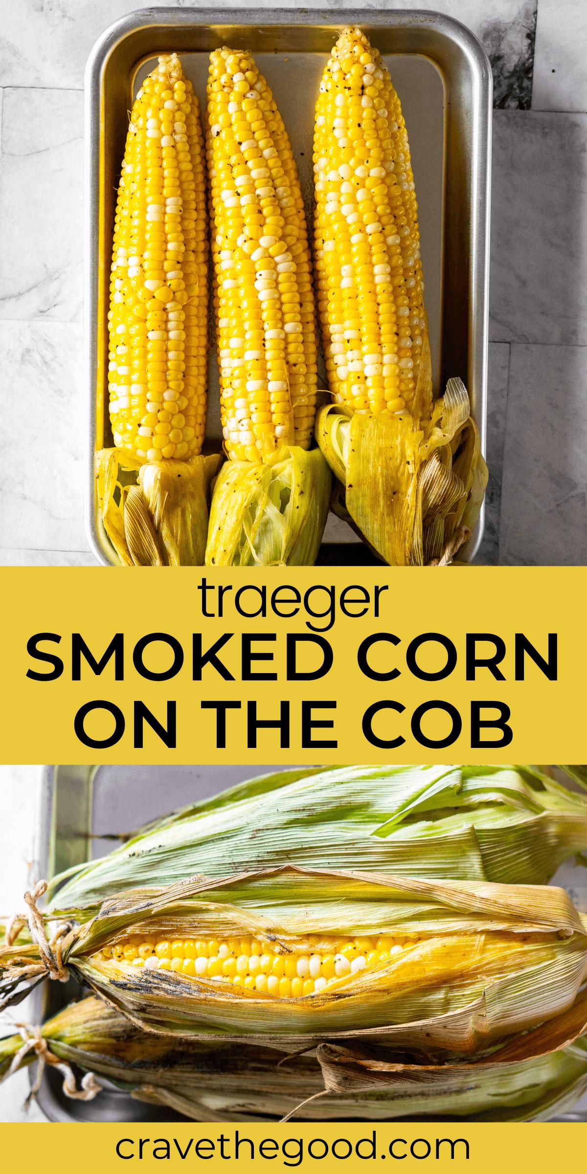 Traeger smoked corn on the cob pinterest graphic.