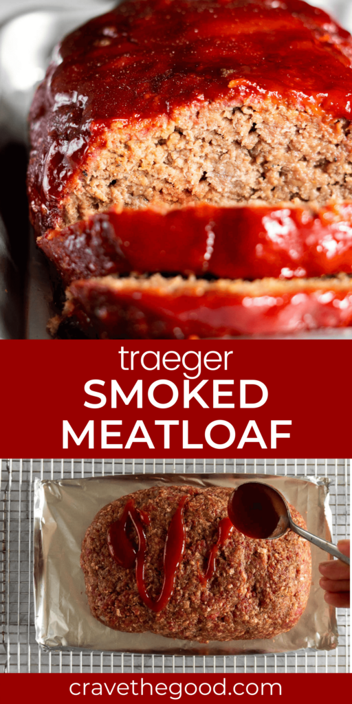 Traeger smoked meatloaf pinterest graphic.