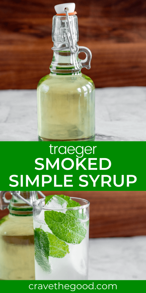 Traeger smoked simple syrup pinterest graphic.