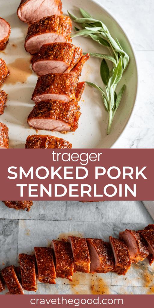 Traeger smoked pork tenderloin pinterest graphic.