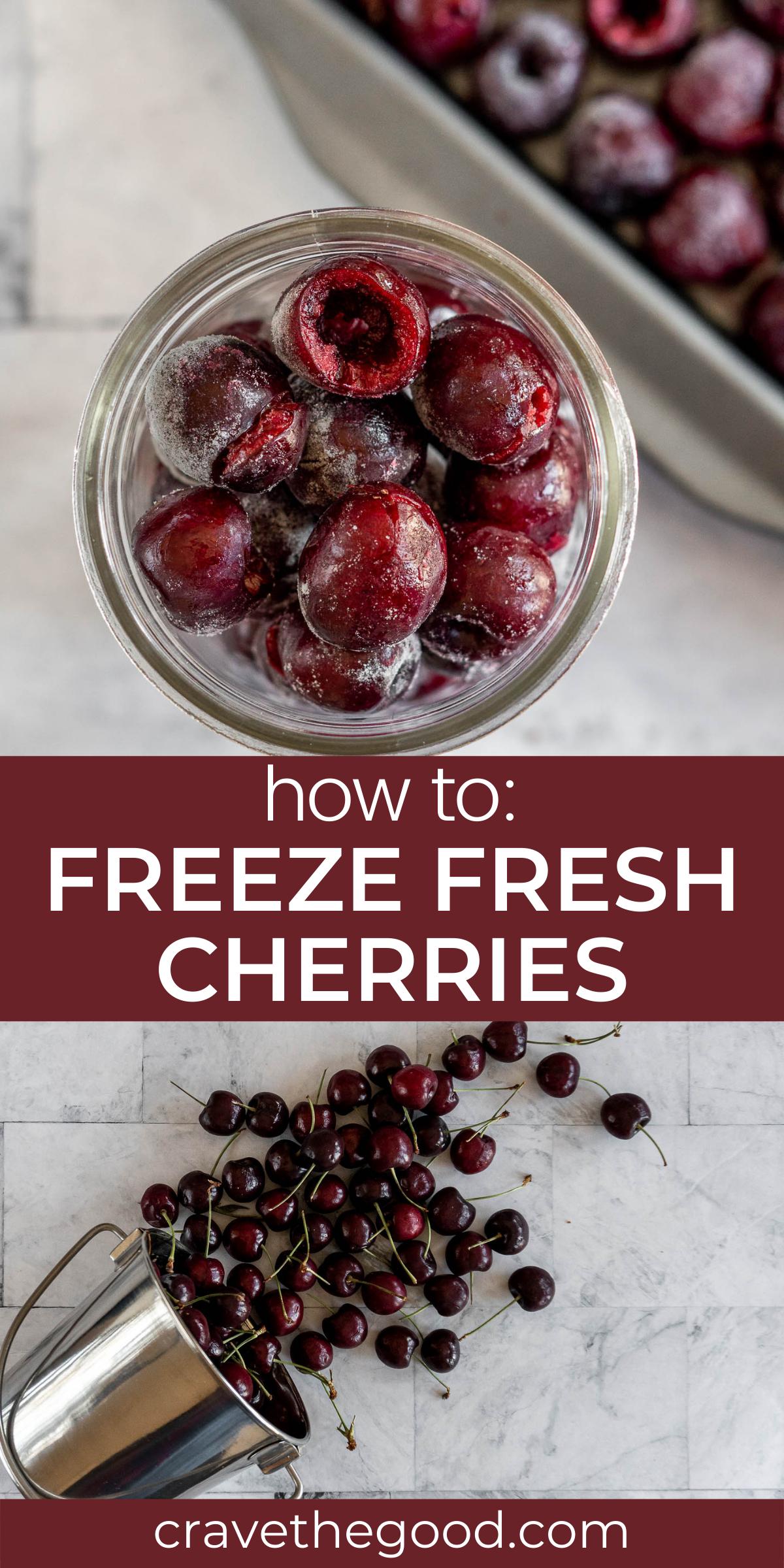 How to freeze fresh cherries pinterest graphic.