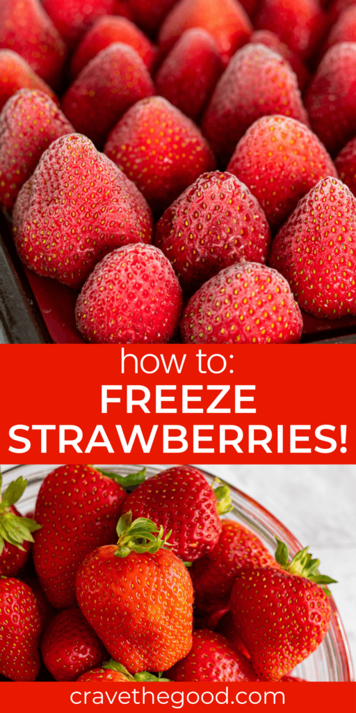 How to freeze strawberries pinterest graphic.